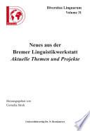 Neues aus der Bremer Linguistikwerkstatt