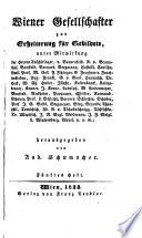 Wiener Gesellschafter zur Erheiterung für Gebildete enthaltend: Erzählungen, Märchen, Legenden, Novellen (etc.) Hrsg. von Andreas Schumacher
