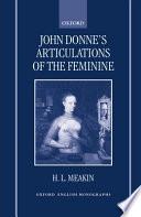 John Donne's Articulations of the Feminine