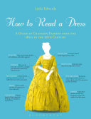 How To Read A Dress : departure from the past, many exhibit subtle...