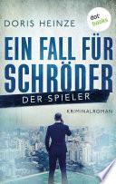 Ein Fall für Schröder: Der Spieler