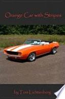 Orange Car with Stripes