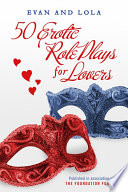 50 Erotic Role Plays For Lovers
