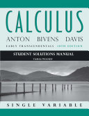 Student Solutions Manual to accompany Calculus  Early Transcendentals  Single Variable  10th edition