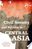 Civil Society and Politics in Central Asia
