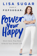 Power Your Happy Days At Popsugar Creating Content About