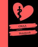 Cmaa Medical Notebook