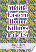 Middle Eastern Honor Killings in the USA