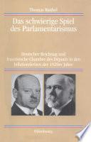 Das schwierige Spiel des Parlamentarismus