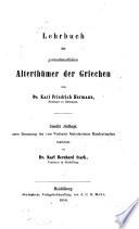 Lehrbuch der gottesdienstlichen Alterthümer der Griechen