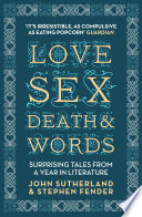 Love, Sex, Death and Words