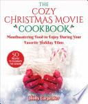 Book The Cozy Christmas Movie Cookbook