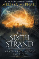 The Sixth Strand Book PDF
