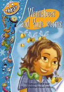 Wennabees and Yum worms
