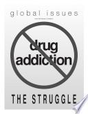 Drug Addiction  The Struggle