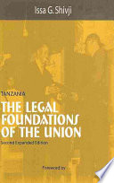 Tanzania First Detailed Analysis Of The Fundamental Legal Foundations