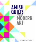 Amish Quilts Meet Modern Art