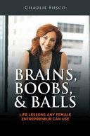 Brains  Boobs    Balls
