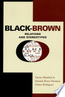 Black Brown Relations and Stereotypes