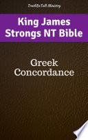 King James Strongs NT Bible