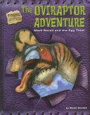 The Oviraptor Adventure