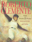 Roberto Clemente Little Boy Who Wanted Only