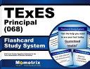 Texes (068) Principal Exam Flashcard Study System