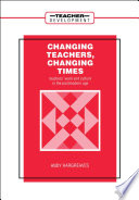 Changing Teachers  Changing Times