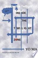 Inside the Twilight Zone