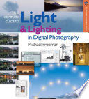 The Complete Guide To Light Lighting In Digital Photography