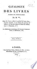 Catalogue des livres rares et singuliers de M