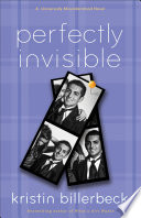 Perfectly Invisible My Perfectly Misunderstood Life Book 2