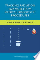 Tracking Radiation Exposure From Medical Diagnostic Procedures