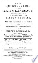 a new introduction to the latin language etc