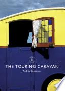 The Touring Caravan