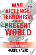 War Violence Terrorism And Our Present World