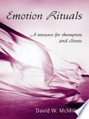 Emotion Rituals