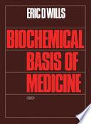 Biochemical Basis Of Medicine