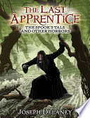 The Last Apprentice  The Spook s Tale