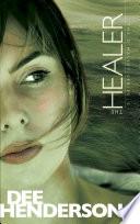 The Healer by Dee Henderson