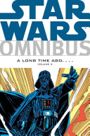 Star Wars Omnibus  A Long Time Ago        Volume 3