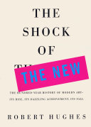 The Shock Of The New : to pop and avant-guard. more than...