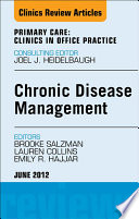 Chronic Disease Management  An Issue of Primary Care Clinics in Office Practice   E Book