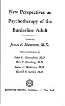 New Perspectives on Psychotherapy of the Borderline Adult