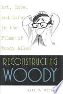 Reconstructing Woody