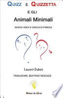 QUIZZ E QUIZZETTA   Animali Minimali