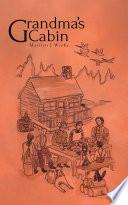 Grandma s Cabin Book PDF