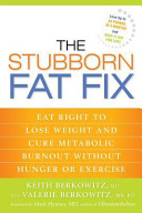 The Stubborn Fat Fix