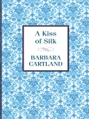 A Kiss of Silk