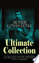 download ebook arthur conan doyle ultimate collection: 23 novels & 200+ short stories, including poetry, plays, spiritual works, true crime stories, historical works & autobiography pdf epub
